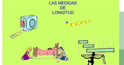 Las medidas de longitud.ppt   Presentaciones de Google
