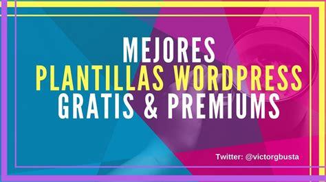 Las Mejores Plantillas WordPress 2018    YouTube