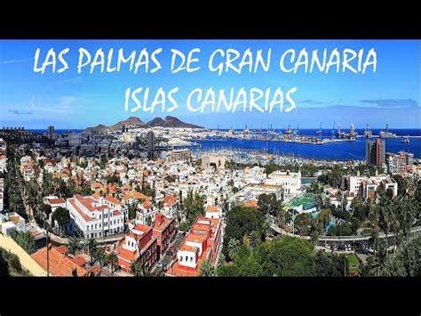 LAS PALMAS DE GRAN CANARIA, ISLAS CANARIAS HD   YouTube