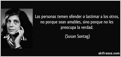 Las personas temen ofender o lastimar a los otros, no ...