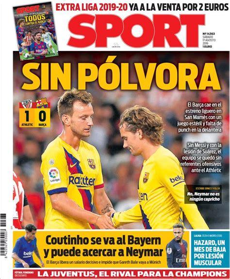 Las Portadas Deportivas 17/08/2019 | Marca, As, Sport ...