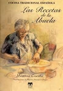 Las recetas de mi abuela   Máxima Cuesta