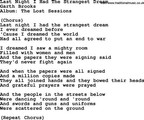Last Night I Had The Strangest Dream, by Garth Brooks   lyrics