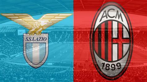 Lazio   AC Milan, previa del partido – Grada3.COM