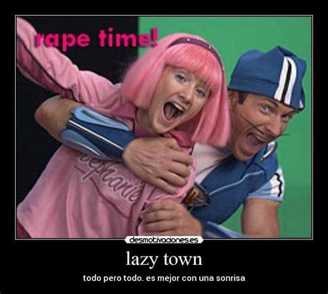 lazy town   Desmotivaciones