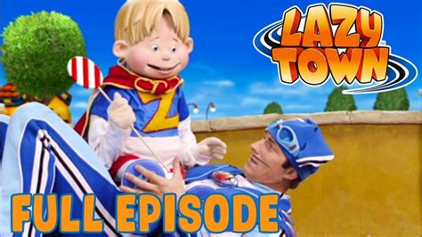 Lazy Town | Sportacus On The Move | FULL EPISODE!   YouTube