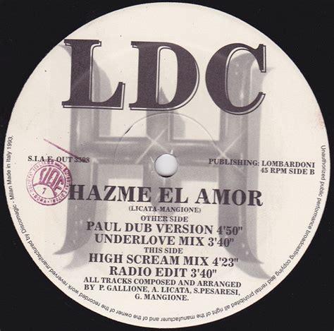 LDC   Hazme El Amor  1993, Vinyl  | Discogs