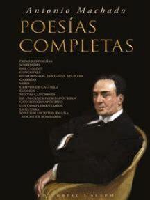 Lea Antonio Machado: Poesía Completa, de Antonio Machado ...