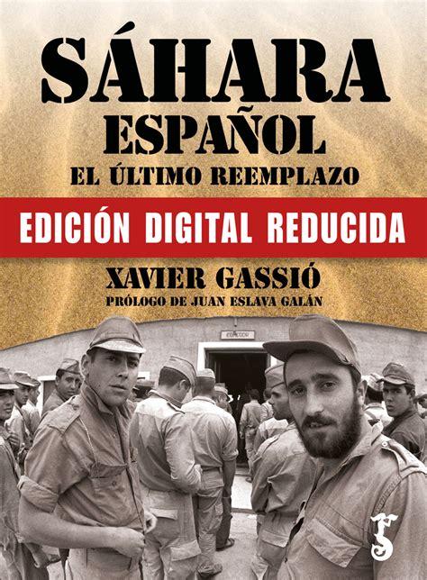 Lea Sáhara español. El último reemplazo. de Xavier Gassió ...