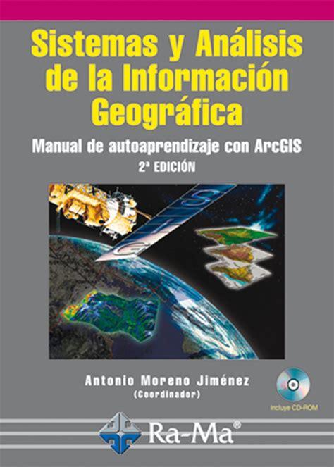 Lea Sistemas y Análisis de la Información Geográfica ...
