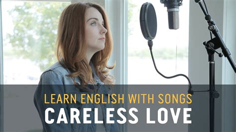 Learn English with Songs   Careless Love   Lyric Lab   YouTube