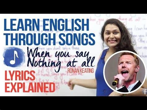 Learning English through songs  When you say nothing at ...