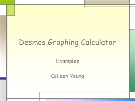 Learning to use the Desmos Graphing Calculator