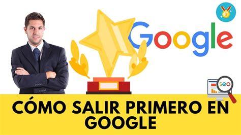 Lección 2: Cómo salir primero en Google | CURSO SEO GRATIS ...