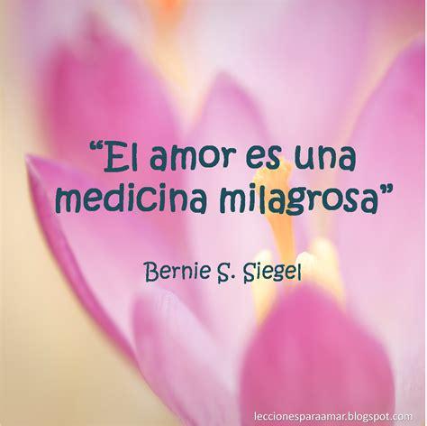 Lecciones para amar: Frase célebre sobre el amor   Bernie ...