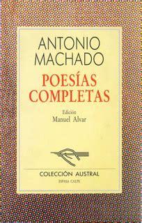 Lecturas hispánicas: POESÍAS COMPLETAS  Antonio Machado