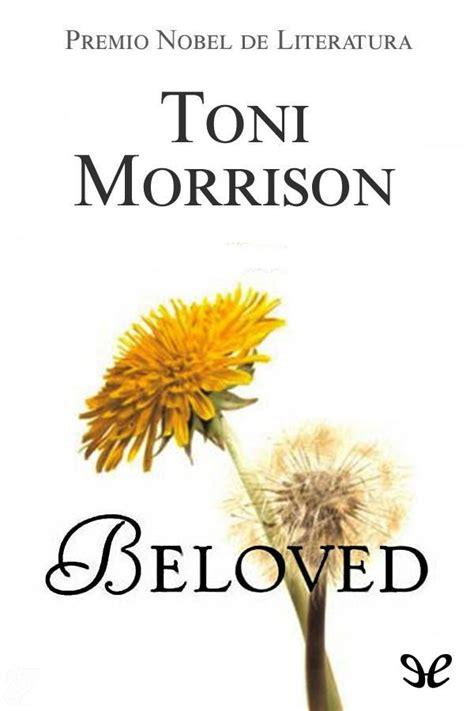 Leer Beloved de Toni Morrison libro completo online gratis.