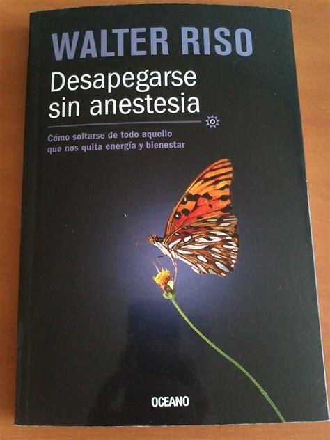 Leer Psicología :  Desapegarse sin anestesia