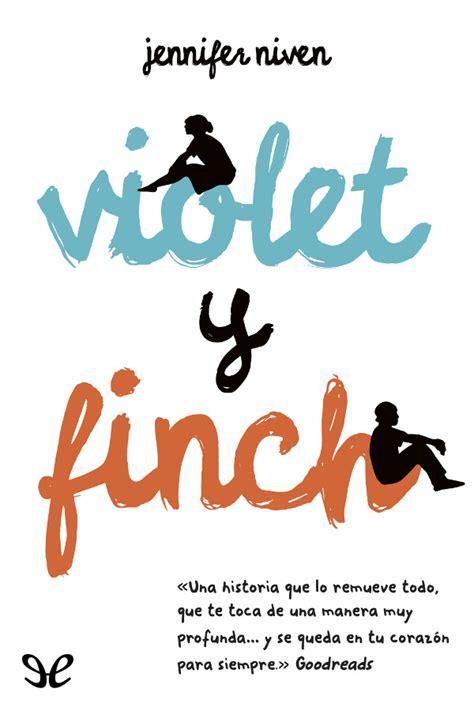 Leer Violet y Finch de Jennifer Niven libro completo ...