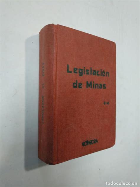 legislación de minas. ley de 19 de julio de 194   Comprar ...