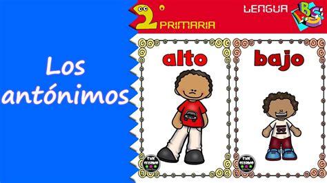 Lengua Castellana. 2º Primaria. Tema 3. Los antónimos ...