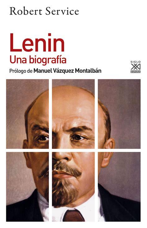 Lenin. Una biografía   Siglo XXI Editores