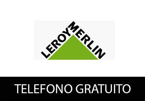Leroy Merlin【 Teléfonos Gratuitos 】Atención a Clientes España
