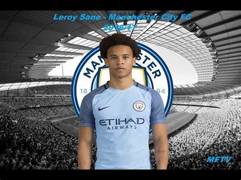Leroy Sane   Manchester City   Skills, Assists & Goals ...