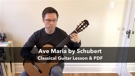 Lesson: Ave Maria by Schubert for Classical Guitar   YouTube