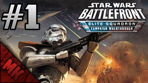 Let s Play Star Wars Battlefront   Elite Squadron #1   YouTube