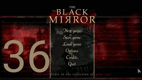 Let s Play   The Black Mirror   Episode 36   YouTube