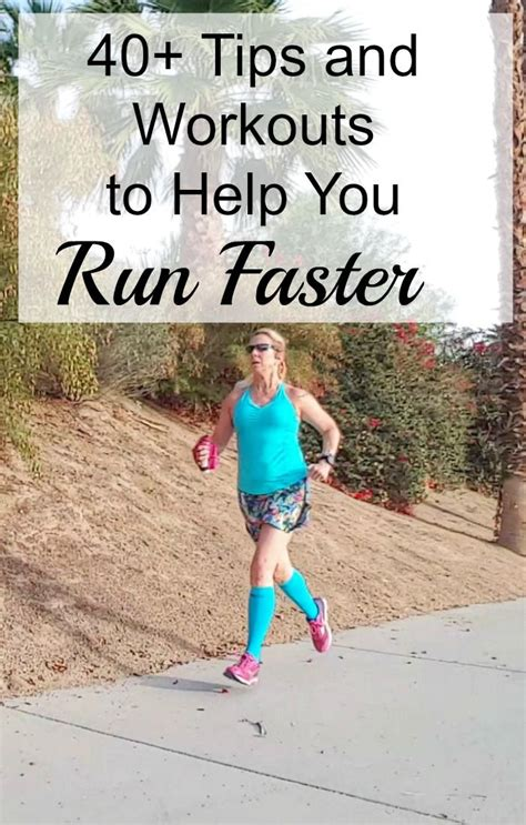 Let s Run Faster! 40+ Tips and Workouts to Help Increase ...