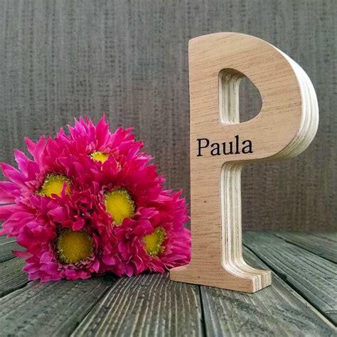 Letra P nombre Paula grabado   DECORALETRAS.COM