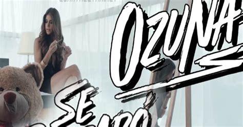Letra   Se Preparo de Ozuna   CuantaLetra.Net