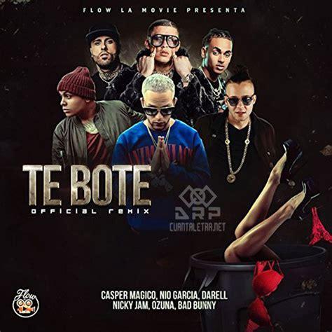 Letra   Te Bote Remix de Nio Garcia Ft Casper x Darell x ...