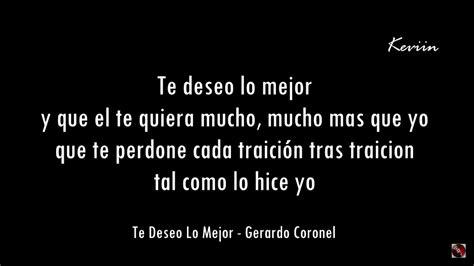 Letra Te Deseo Lo Mejor   Gerardo Coronel   YouTube