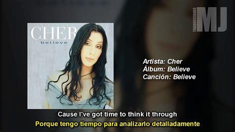 Letra Traducida Believe de Cher   YouTube