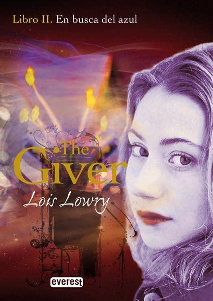 Letras escurridizas: The Giver II: En busca del azul ...