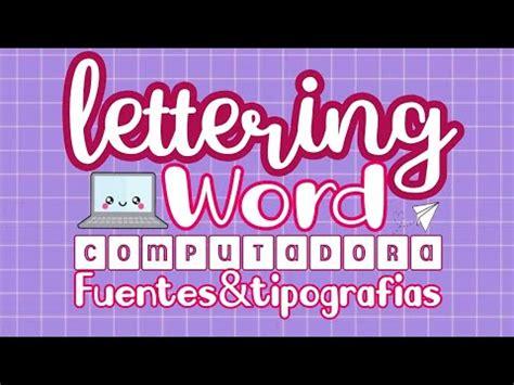 Lettering en Word Descarga Fuentes Bonitas |Apuntes ...