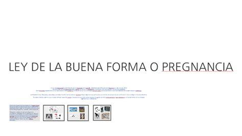 LEY DE LA BUENA FORMA O PREGNANCIA by Yanina Curries