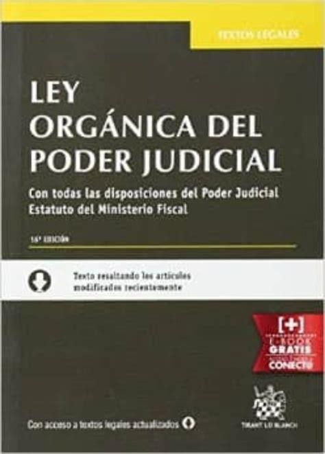 LEY ORGANICA DEL PODER JUDICIAL. 16ª EDICION | VV.AA ...