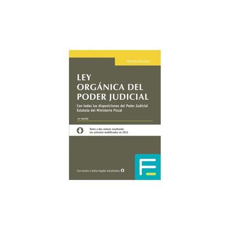 Ley Orgánica del Poder Judicial 19ª Edición 2016