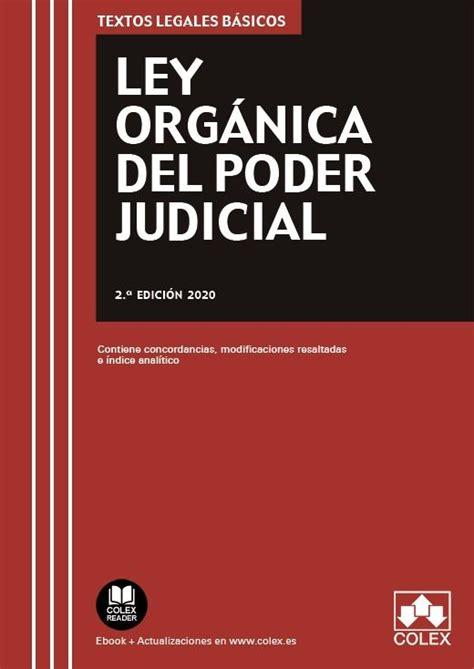 LEY ORGÁNICA DEL PODER JUDICIAL  2ª ED.  | VV.AA ...