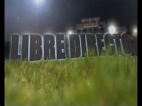 Libre directo  14 2 20    YouTube