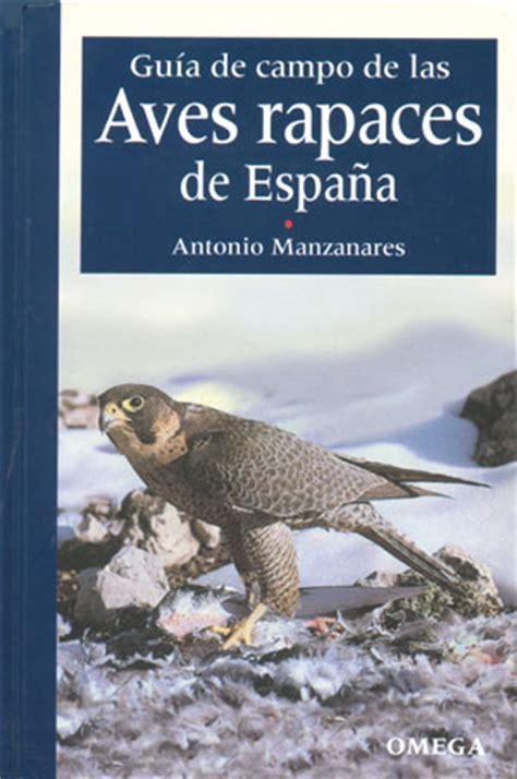 Librería Desnivel   Guía de campo de las aves rapaces de ...