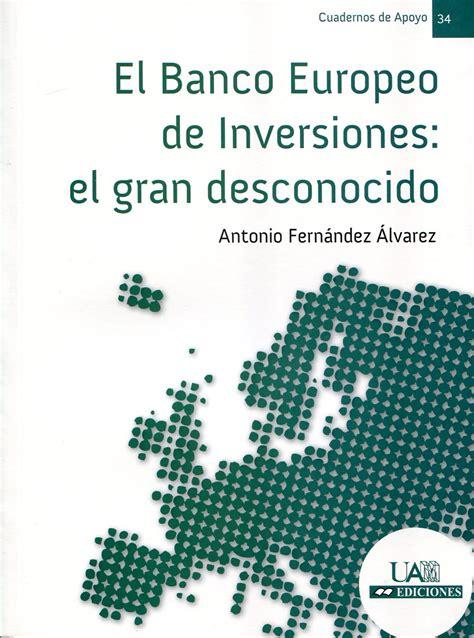 Librería Dykinson   El Banco Europeo de Inversiones ...