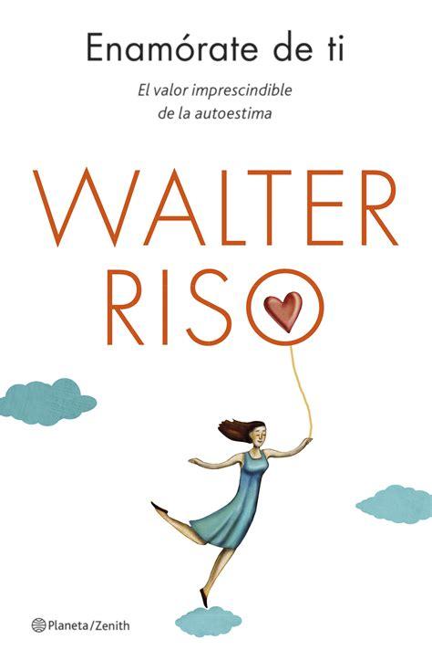 Librería Dykinson   Enamórate de ti   Riso, Walter ...