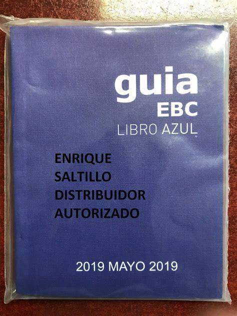 Libro Azul Guia Ebc Agosto 2019 Envio Incluido   $ 150.00 ...