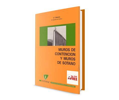 Libro de Muros de Contención y Muros de Sótano   J ...