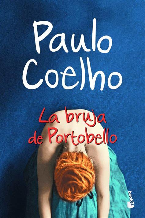 LIBRO DE PAULO COELHO LA BRUJA DE PORTOBELLO PDF